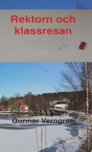 Rektorn och klassresan av Gunnar Verngren.